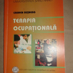 Terapia ocupationala an 2007/172pag- Carmen Busneag - Carte Recuperare medicala