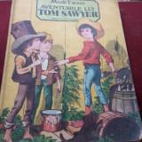 MARK TWAIN - AVENTURILE LUI TOM SAWYER - Carte de povesti