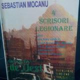 SEBASTIAN MOCANU 4 SCRISORI LEGIONARE 1994 MISCAREA LEGIONARĂ DEȚINUȚI POLITICI - Istorie