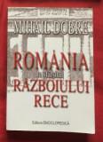 Cumpara ieftin Romania la sfarsitul Razboiului Rece.../ Mihail Dobre