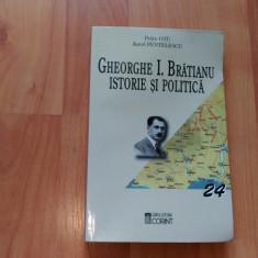 GHEORGHE I. BRATEANU ISTORIE SI POLITICA-PETRE OTU- AUREL PENTELESCU