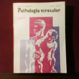 Ursula Schiopu Emil Verza Psihologia varstelor. Ciclurile vietii, ed. princeps - Carte Psihologie