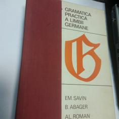 GRAMATICA PRACTICA A LIMBII GERMANE - EMILIA SAVIN, B.ABAGER, AL. ROMAN - Curs Limba Germana