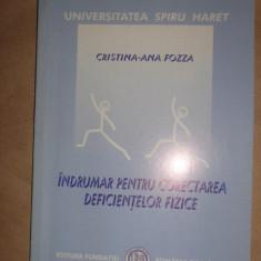 Indrumar pentru corectarea deficientelor fizice an 2003/136pag- Cristina Fozza - Carte Recuperare medicala