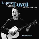 Le Pere Aime Duval - Integrale 1956-1961 ( 4 CD ) - Muzica Ambientala