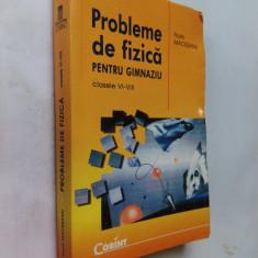 021. Probleme de fizica pentru gimnaziu/ Clasele VI-VIII/ de FLORIN MACESANU - Manual scolar corint, Clasa 8