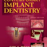 Contemporary Implant Dentistry - Editia 3 - Carl. E. Misch Engleza
