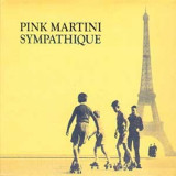 Pink Martini - Sympathique ( 1 VINYL ) - Muzica Jazz