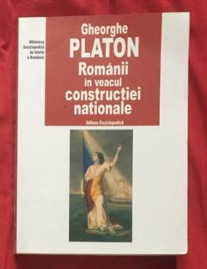Romanii în veacul constructiei nationale... / Gh. Platon