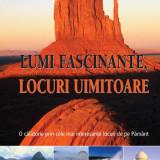 LUMI FASCINANTE LOCURI UIMITOARE ed. Reader's Digest