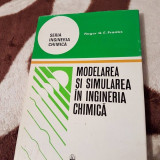 MODELAREA SI SIMULAREA IN INGINERIA CHIMICA-ROGER FRANKS - Carte Chimie