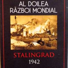 AL DOILEA RAZBOI MONDIAL, STALINGRAD 1942 de PETER ANTILL, ILUSTRATII de PETER DENNIS, 2015 - Istorie