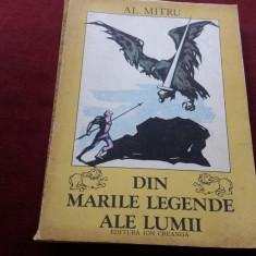 AL MITRU - DIN MARILE LEGENDE ALE LUMII