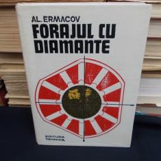 AL. ERMACOV - FORAJUL CU DIAMANTE - 1973 - 930 EX.