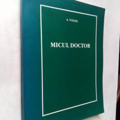 023. Micul Doctor - A. Vogel. Medicina naturista.