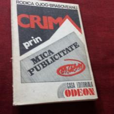 RODICA OJOG BRASOVEANU - CRIMA PRIN MICA PUBLICITATE - Carte politiste