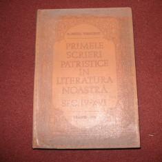 Primele Scrieri Patristice In Literatura Noastra Sec. IV-XVI - Nestor Vornicescu