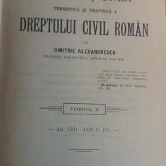 CCMRJ - DIMITRIE ALEXANDRESCO - DREPT CIVIL ROMAN - 1911 - SEMNAT DE AUTOR!!! - Carte Drept civil