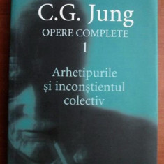 C. G. Jung - Opere complete, vol. 1 - Arhetipurile si inconstientul colectiv - Carte Psihologie