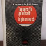 Topografie generala si inginereasc P.Ionescu - Carti Constructii