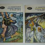 N.KAZANTZAKIS - HRISTOS RASTIGNIT A DOUA OARA Vol.1.2. - Roman