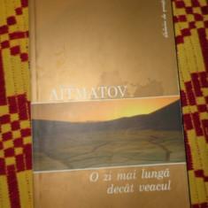 O zi mai lunga decat veacul an 2006/336pag- Aitmatov - Roman