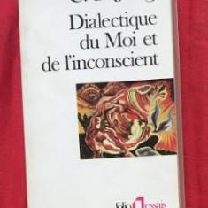 C. G. Jung DIALECTIQUE DU MOI ET DE L'INCONSCIENT - Filosofie