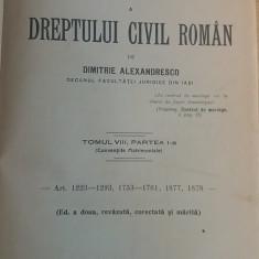 CCMRJ - DIMITRIE ALEXANDRESCO - DREPT CIVIL ROMAN - 1916 - SEMNAT DE AUTOR!!! - Carte Drept civil