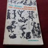 PETRE IDRICEANU - ZAMBETE DE CIRCUMSTANTA