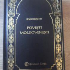 Povesti Moldovenesti - Radu Rosetti, 397100 - Carte Basme
