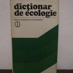 DICTIONAR DE ECOLOGIE-PETRE NEACSU, ZOE APOSTOLACHE-STOICESCU