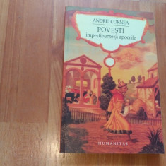 POVESTI IMPERTINENTE SI APOCRIFE-ANDREI CORNEA - Carte de povesti