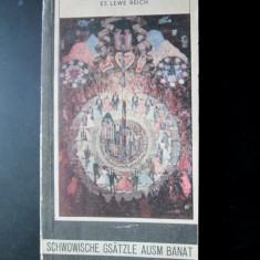 Carte in limba germana: Schwowische Gsatzle Ausm Banat (poezii, dialect svabesc) - Carte in germana