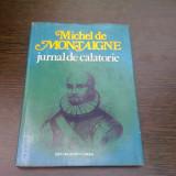 JURNAL DE CALATORIE - MICHEL DE MONTAIGNE - Carte de calatorie