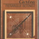 T.Carare-Cartea Fierarului Betonist - Carti Constructii