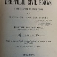 CCMRJ - DIMITRIE ALEXANDRESCO - DREPT CIVIL ROMAN - 1907 - SEMNAT DE AUTOR!!! - Carte Drept civil