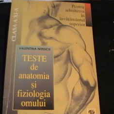 TESTE DE ANATOMIA SI FIZIOLOGIA OMULUI-V. NITESCU-PTR. ADMITERE- INV. SUP., Alta editura