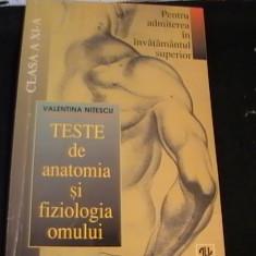 TESTE DE ANATOMIA SI FIZIOLOGIA OMULUI-V. NITESCU-PTR. ADMITERE- INV. SUP. - Teste Bacalaureat