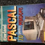 Borland Pascal pentru Windows - Carte Informatica