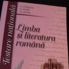 LIMBA SI LITERATURA ROMANA- TESTARE NATIONALA-A. COSTACHE-FL. IONITA- - Carte Teste Nationale
