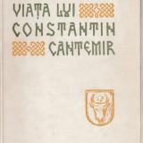Dimitrie Cantemir - Viata lui Constantin Cantemir - Istorie