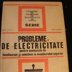 PROBLEME DE ELECTRICITATE-EX BAC SI ADMITEREM. PREDA., P. CRISTEA-333 PG-. - Culegere Fizica