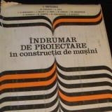 INDRUMATOR DE PROIECTARE IN CONSTRUCTIA DE MASINI-I. DRAGHICI., -M. PASCOVICI., - Carti Mecanica