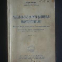 TOMA CULCEA - PARABOLELE SI INVATATURILE MANTUITORULUI (manual, editie veche) - Carti ortodoxe