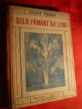 Jules Verne - De la Pamant la Luna -interbelica ,Ed.Cugetarea ,trad. G.B.Rares
