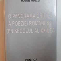 O PANORAMA CRITICA A POEZIEI ROMANESTI DIN SECOLUL AL XX - LEA de MARIN MINCU , 2007