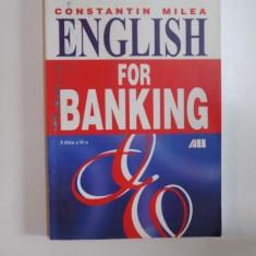 ENGLISH FOR BANKING, EDITIA A II-A de CONSTANTIN MILEA, 2002 - Carte Marketing