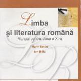Manual de Limba si Literatura Romana, clasa a 11-a, a XI-a, autori Marin Iancu, Clasa 11, Corint