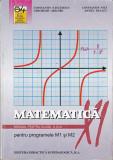 Manual de Matematica, clasa a 11-a, a XI-a,  M1 si M2, Constantin Nastasescu