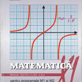 Manual de Matematica, clasa a 11-a, a XI-a,  M1 si M2, Constantin Nastasescu, Clasa 11, Didactica si Pedagogica